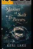 Master of Salt & Bones