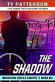 The Shadow: Action Suspense Thriller (Warriors Series Shorts Book 3)