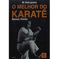 O Melhor do Karatê Vol. 6: Bassai, Kanku: Volume 6