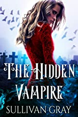 The Hidden Vampire Kindle Edition
