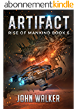 Artifact: Rise Of Mankind Book 6 (English Edition)