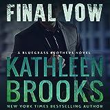 Final Vow: Bluegrass Brothers, Book 7