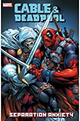 Cable & Deadpool Vol. 7: Separation Anxiety Kindle Edition