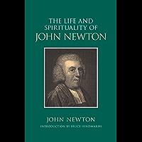 The Life and Spirituality of John Newton