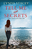 Tell Me No Secrets: a gripping thriller you won't want to put down