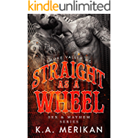 Straight as a Wheel - Smoke Valley MC (M/M biker romance) (Sex & Mayhem Book 11) book cover
