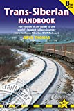 Trans-Siberian Handbook: Trans-Siberian, Trans-Mongolian, Trans-Manchurian and Siberian Bam Routes (Includes Guides to 25 Cities) (Trailblazer Guide) (Trailblazer Guides)