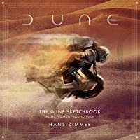 Dune: The Dune Sketchbook (Music From the Soundtrack)