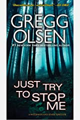 Just Try to Stop Me (A Waterman & Stark Thriller Book 5) Kindle Edition