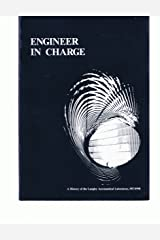 Engineer in Charge: A History of the Langley Aeronautical Laboratory, 1917-1958 (The NASA history series) Paperback