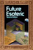 Future Esoteric: The Unseen Realms (Esoteric Series Book 2)