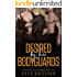 Desired by Her Bodyguards: A MFM Bad Boy Menage Romance