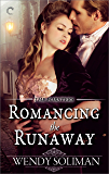 Romancing the Runaway (The Forsters Book 4)