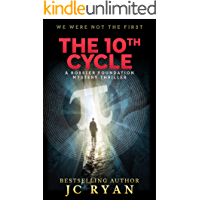 The Tenth Cycle: A Thriller (A Rossler Foundation Mystery Book 1)