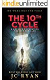 The Tenth Cycle: A Thriller (A Rossler Foundation Mystery Book 1) (English Edition)
