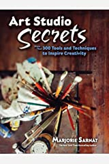 Art Studio Secrets: More Than 300 Tools and Techniques to Inspire Creativity (Dover Art Instruction) Kindle Edition