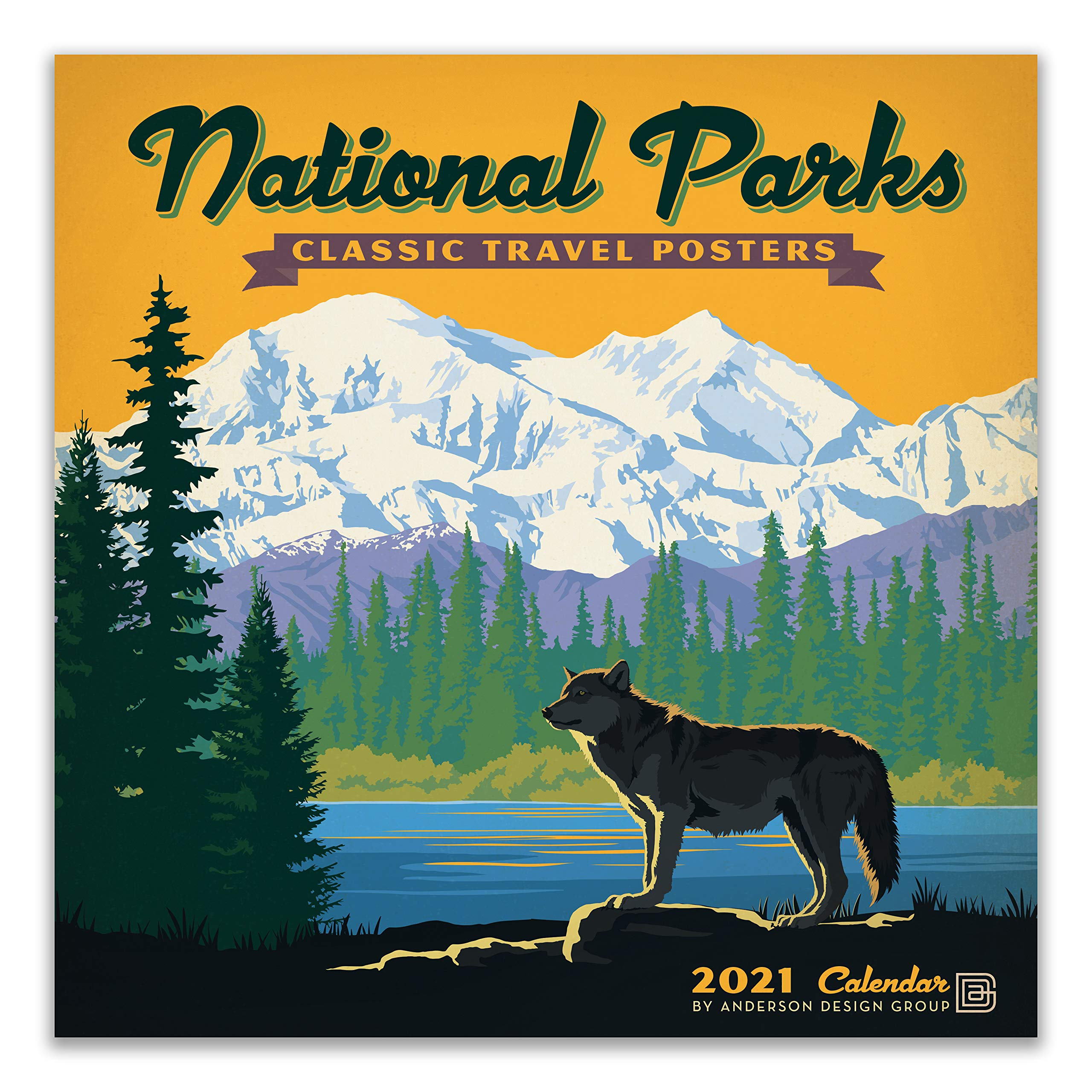2021 National Parks Calendar National Parks Classic Posters 2021 Wall Calendar: Anderson Design