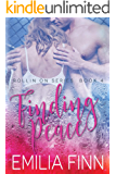 Finding Peace: Book 4 of the Rollin On Series