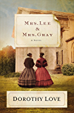 Mrs. Lee and Mrs. Gray: A Novel