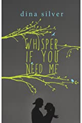 Whisper if You Need Me Kindle Edition