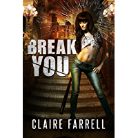 Break You (Stake You Book 3)