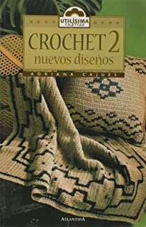 Crochet 2 Nuevos Disenos (Spanish Edition)