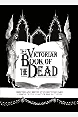 The Victorian Book of the Dead (The Ghosts of the Past 4) Kindle Edition