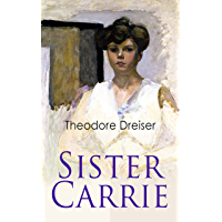 Sister Carrie: Modern Classics Series (English Edition)