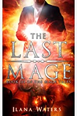 The Last Mage: Book III of the Mage Tales Kindle Edition