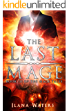 The Last Mage: Book III of the Mage Tales