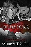The Eden Factor (Kathlyn Trent/Marcus Burton Romance Adventures Book 2)