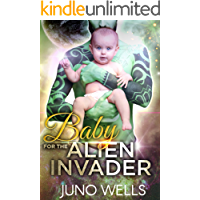 Baby for the Alien Invader: A Dark Sci-Fi Romance
