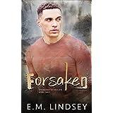 Forsaken (Breaking the Rules Book 3)