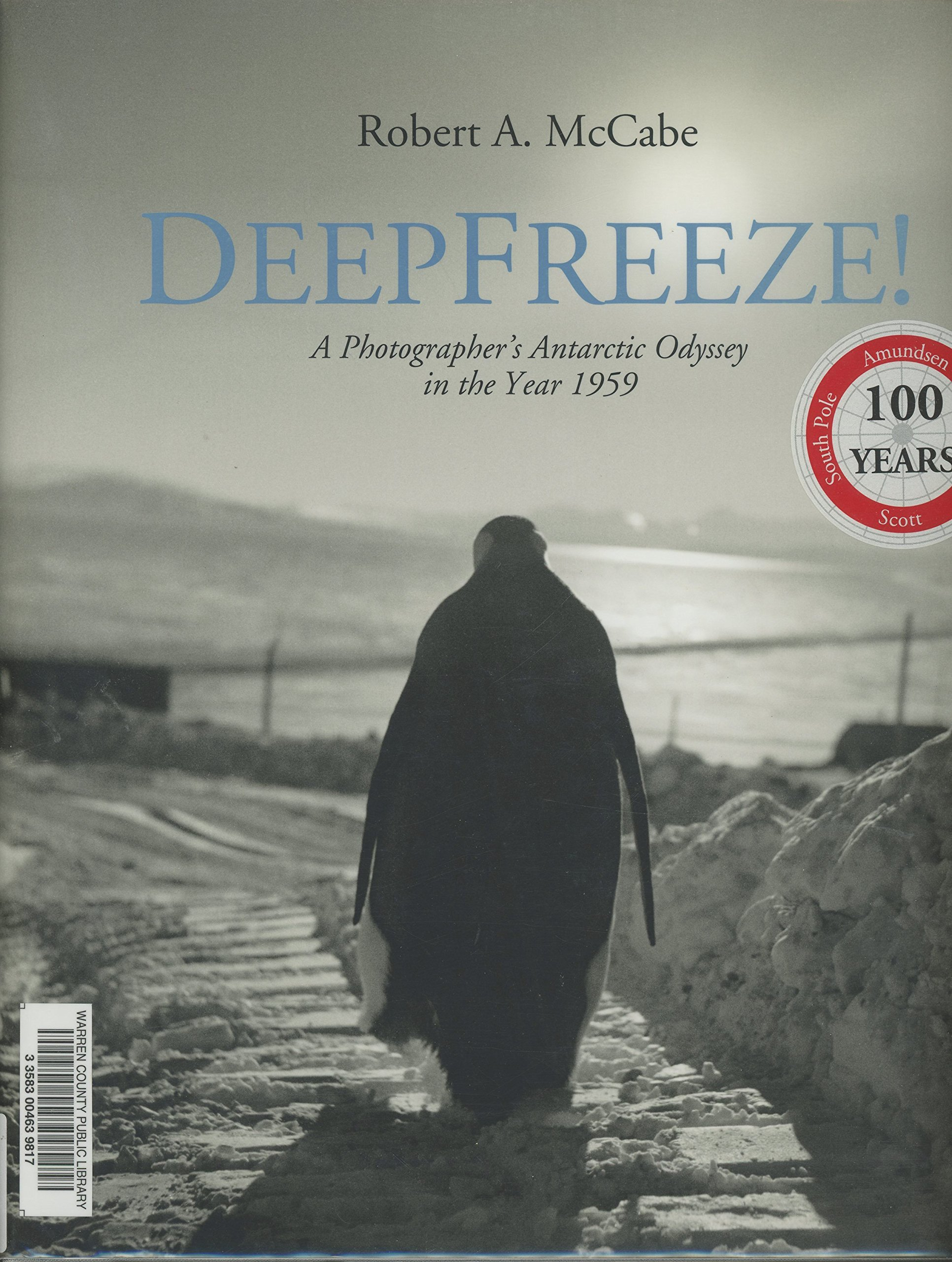 DeepFreeze! A Photographer's Antarctic Odyssey in the Year 1959