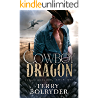 Cowboy Dragon (Texas Dragons Book 1)