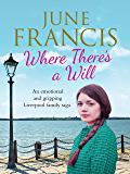 Where There's a Will: An emotional and gripping Liverpool family saga