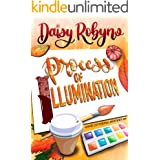 Process of Illumination (Hand Lettering Mystery Book 4)