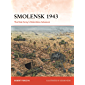 Smolensk 1943: The Red Army's Relentless Advance (Campaign Book 331)