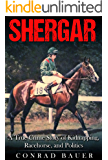Shergar: A True Crime Story of Kidnapping, Racehorse and Politics
