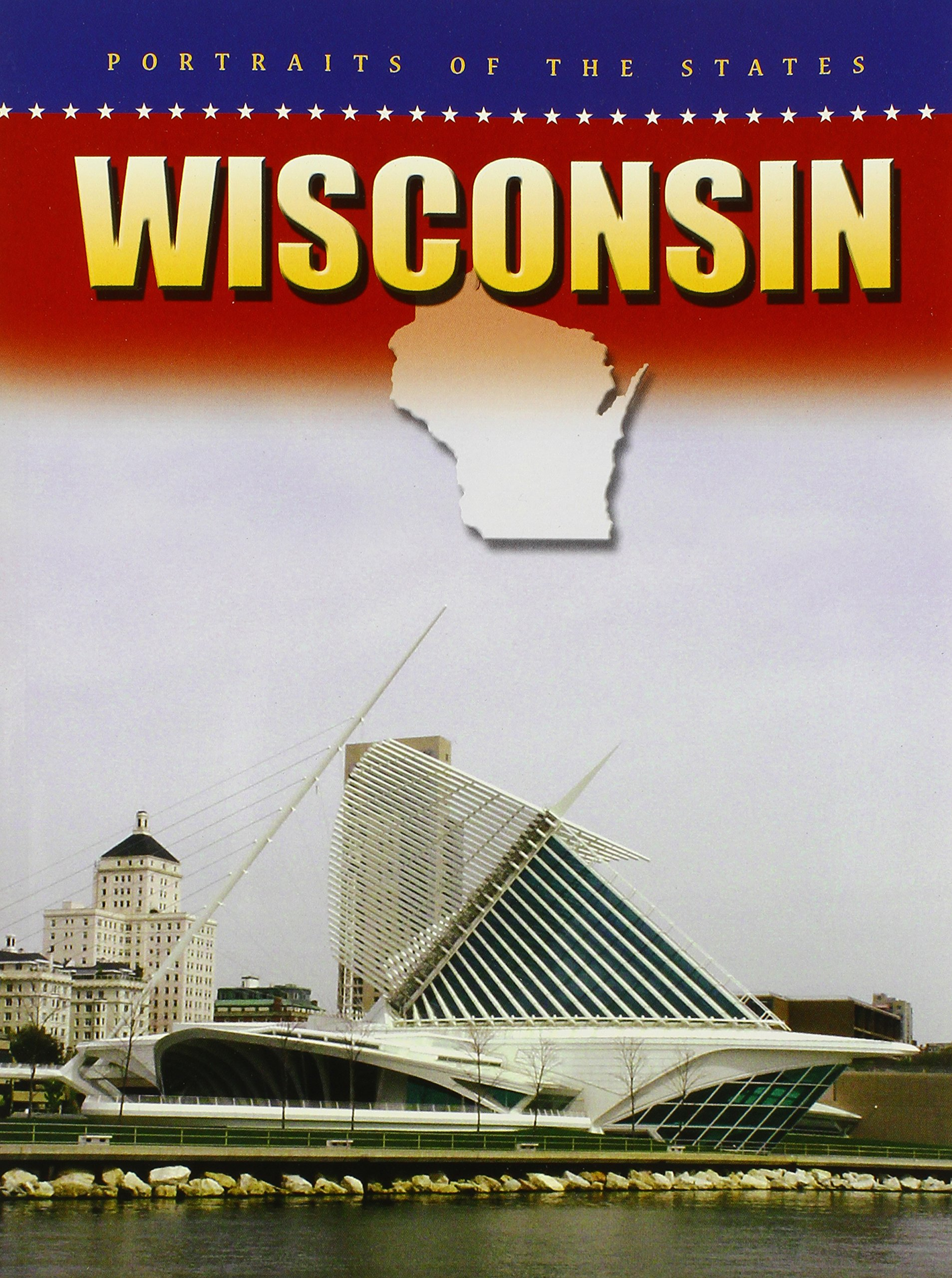 Wisconsin (Portraits of the States) PDF