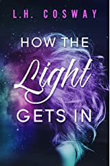 How the Light Gets In (Cracks Book 2)