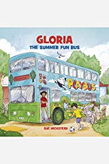 Gloria the Summer Fun Bus Kindle Edition