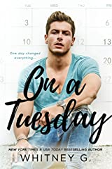 On a Tuesday Kindle Edition