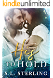 His to Hold (The Malone Brothers Book 3)