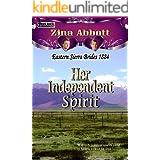 Her Independent Spirit (Eastern Sierra Brides 1884 Book 3)