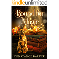 Bound for Magic (The Tortie Kitten Mystery Trilogy Series Book 1)