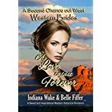 Western Brides: A Love to Last Forever: A Sweet and Inspirational Historical Western Romance (A Second Chance Out West Book 4