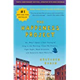 The Happiness Project, Tenth Anniversary Edition: Or, Why I Spent a Year Trying to Sing in the Morning, Clean My Closets, Fig