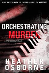 Orchestrating Murder Kindle Edition