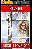 SAVE ME (A Transgender Romance Story)